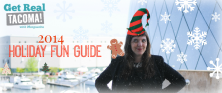 Check out my 2014 Tacoma Holiday Fun Guide!